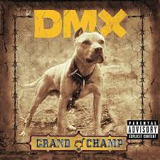 DMX - Grand Champ [Bonus Track]