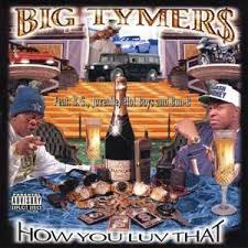Big Tymers - How U Luv That
