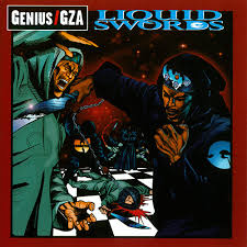Genius - Liquid Swords