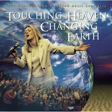 Hillsong - Touching Heaven Changing Earth