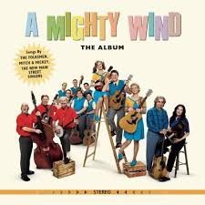 A Mighty Wind - The Album - A Mighty Wind