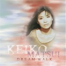 keiko matsui dream walk