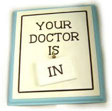 doctor is in sign