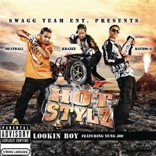 Hotstylz Feat. Yung Joc - Lookin Boy
