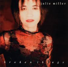 julie miller broken things