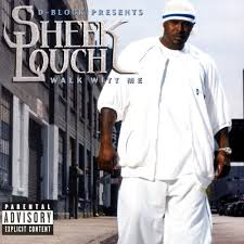 Sheek Louch - Walk Witt Me