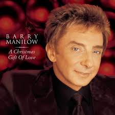Barry Manilow - A Christmas Gift Of Love