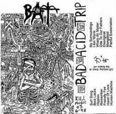 Bad Acid Trip - Habits Of Clay