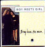 Boy Meets Girl - Bring Down The Moon