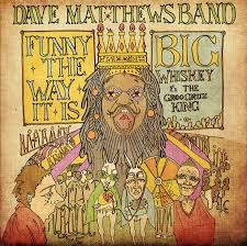 Dave Matthews Band - Big Man On Campus