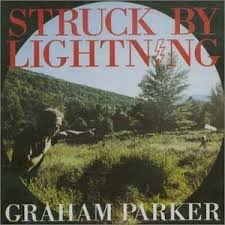 Graham Parker - Struck By Lightning