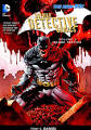 Batman: Detective Comics Vol. 2: <b>Scare Tactics</b> (The New 52)