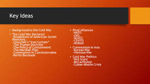 Churchills Iron Curtain Speech Analysis by The Cold War Key Ideas Background To The Cold War The Cold War
