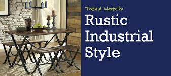 Trend Watch Rustic Industrial Style