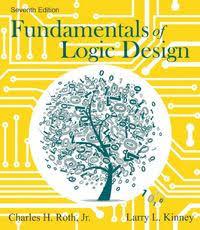 Fundamentals Logic Design 7th Edition Textbook Solutions