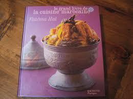 livre de cuisine marocaine le grand livre de la cuisine marocaine de éma hal les carnets