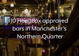 10 HeadBox Approved Bars In Manchester's Northern Quarter - HeadBox Best Live Music In Manchester Find Gigs Concerts And Local Acts Bars From Traditional Pubs To Cocktail Dens 10 Reasons Study Able Manchester Bar Glamorous Interior Kitchen Set Dan Minibar Minist Modern Look Inside New Gig Venue Jimmys Nq Urban Doubletree By Hilton Reviews Information Cocktail Bars In The Top Places To Drink Gin Lovin Zouk Tea Bar Grill Menagerie Manchesters Best Pubs Time Out