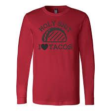 taco mexican holy i love tacos men long sleeve funny t shirt
