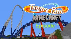 Halloween Theme Park Uk by Minecraft Theme Park Thorpe Park Episode 1 Youtube
