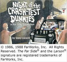 Night Of The Crash Test Dummies By Gary Larson Paperback