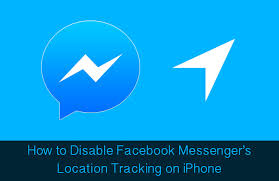 How to Stop Messenger Tracking Location on iPhone