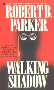 Walking Shadow Spenser 21 By Robert B Parker