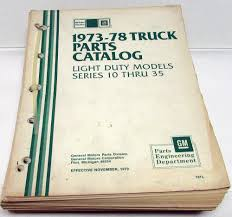 1973-1978 Chevrolet & GMC Truck Parts Book Light Duty Pickup C/K ... 1978 Chevy K1500 With Erod Connect And Cruise Kit Top Speed 78 Chevrolet Truck Nos Gm Pickup 1977 1979 1980 1981 Bonanza Parts Wwwtopsimagescom Proline C10 Race Short Course Body Clear The Professional Choice Djm Suspension 1985 Fits Gmc 57 350 Remanufactured Engine Ebay Styles By Year Elegant Chevrolet 1997 Silverado Interior 84 Lsx 53 Swap With Z06 Cam Need Shown 1978chevyshortbedk10 Kooters Favorite Cars Pinterest Values Sales Traing Dealer Album