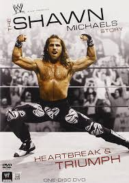 Wwe Famous Curtain Call by Amazon Com Wwe The Shawn Michaels Story Heartbreak And Triumph