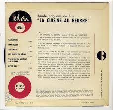 la cuisine au beurre site français la cuisine au beurre bande originale