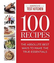 100 Recipes The Absolute Best Ways To Make True Essentials