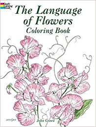 The Language Of Flowers Coloring Book Dover Nature