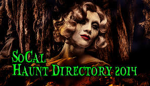 Scariest Halloween Attractions In Southern California by Socal Haunt Directory 2014 Theme Park Adventure