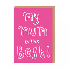 My Mum Is The Best Greeting Card Ohh Deer