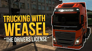 Trucking With Weasel - The Drivers License ☆ Euro Truck Simulator 2 ...