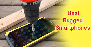 The 9 Best Rugged Smartphones you can Buy