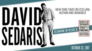 With Sardonic Wit And Incisive Social Critiques David Sedaris Has Become One Of Americas Preeminent