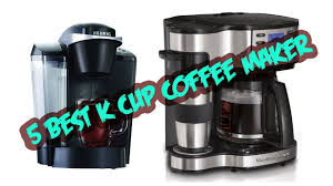 5 Best K Cup Coffee Makers