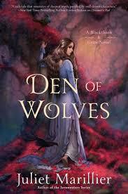 Den Of Wolves Blackthorn Grim 3 By Juliet Marillier