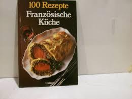 100 rezepte französische küche newman rhona