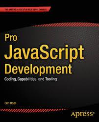 Pro JavaScript Development eBook by Den Odell