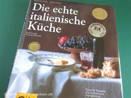 kochbuch die echte italienische küche reinhard hess