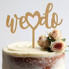 We Do Cake Topper Wedding Heart Engagement Gold Rustic Custom Decor Wood