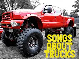 100 Badass Mud Trucks 76 Songs About And Trucking Spinditty