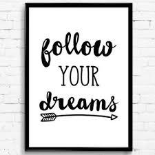 Printable Wall Art Follow Your Dreams Black White Print Digital Download Decor Poster