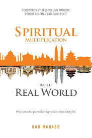 Spiritual Multiplication In The Real World