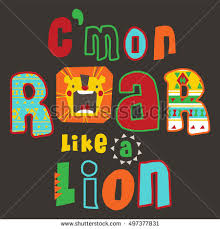 Typography Design With Lion T Shirt Graphics Cute For Kids Book