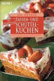 die allerbesten tassen und schüttelkuchen rote grütze torte pfirsich nougat kuchen ananasmuffins malagaschnitten