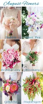 Best Flowers For July Wedding 25 August Ideas On Pinterest Cheap