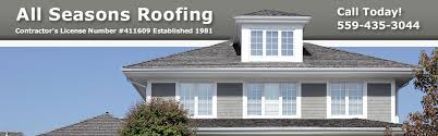 all seasons roofing fresno ca residential roofers