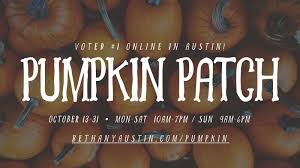 Pumpkin Patch Austin Tx 2015 by Bethany Pumpkin Patch In Austin At Bethany Lutheran Church